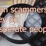 How to avoid personal loan scams - fraudsters prey on desperate people