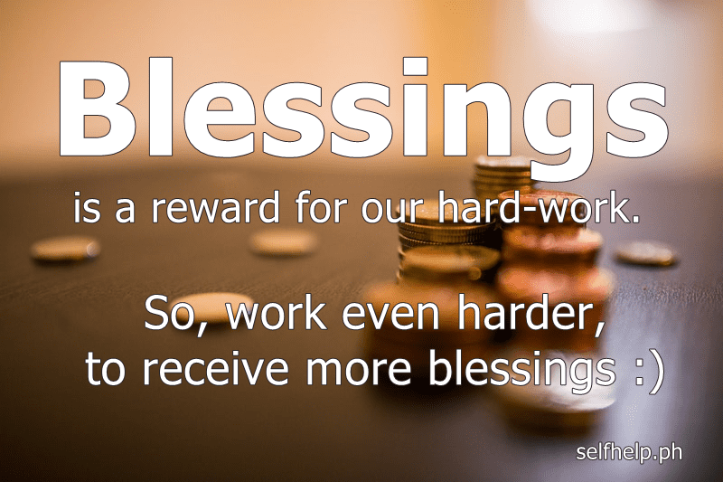 work hard to receive more blessings
